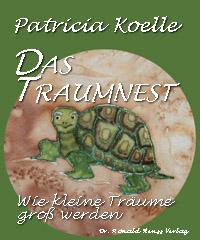Patricia Koelle: Das Traumnest