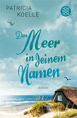 Patricia Koelle: Das Meer in deinem Namen. Roman. SPIEGEL ONLINE Bestseller