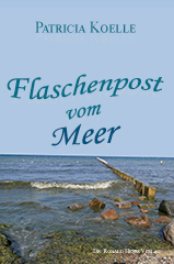 Patricia Koelle: Flaschenpost vom Meer. Strandgeschichten